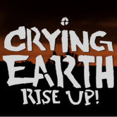 Crying Earth Rise Up